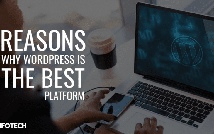 Reasons Why WordPress is the Best Blogging Platform